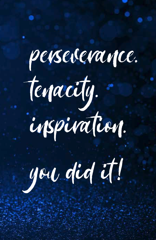 Perseverance-Tenacity-Inspiration_You Did It!