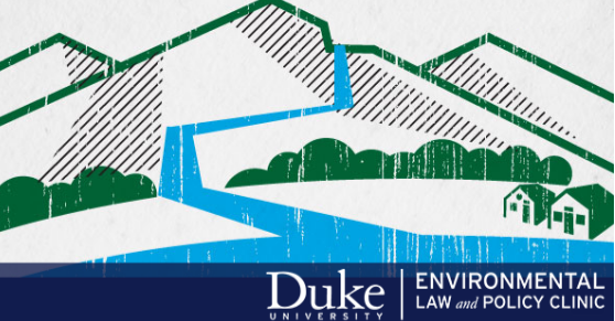 Duke Environmental Law and Policy Clinic